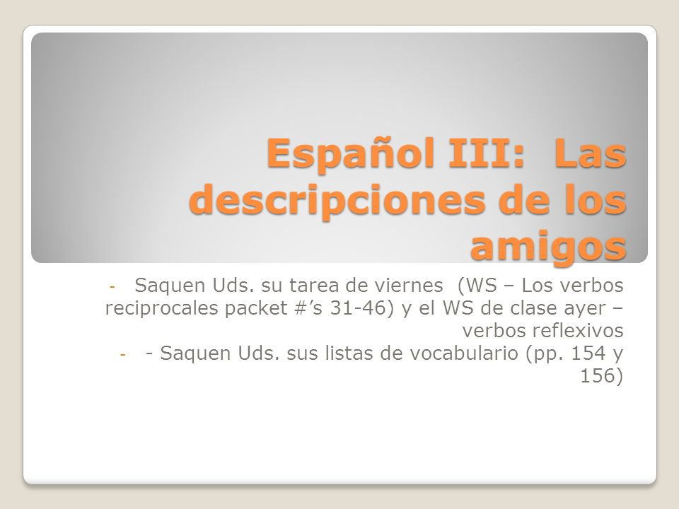 Español III: Las descripciones de los amigos