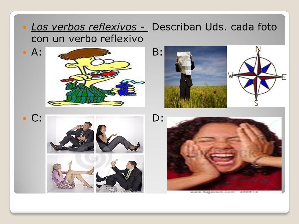 Los verbos reflexivos - Describan Uds. cada foto con un verbo reflexivo