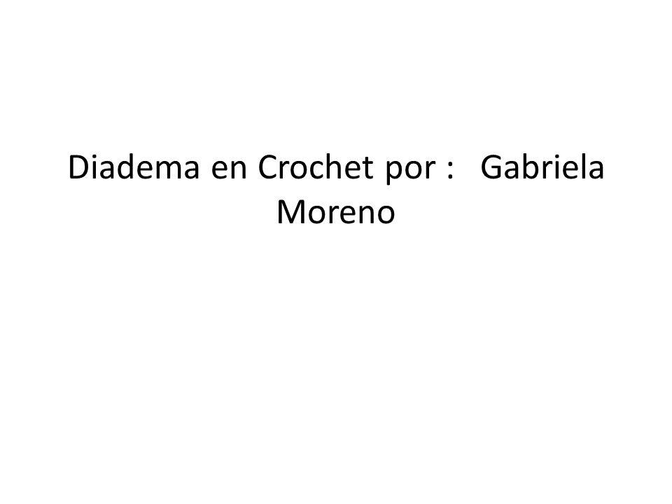 Diadema en Crochet por : Gabriela Moreno