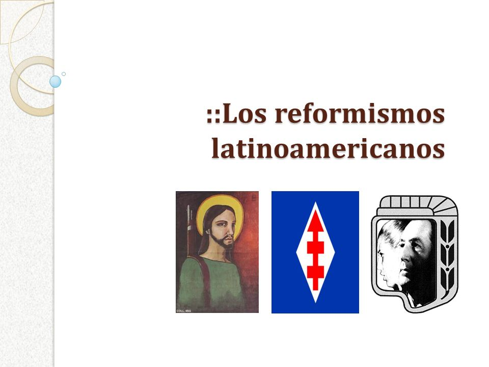 ::Los reformismos latinoamericanos