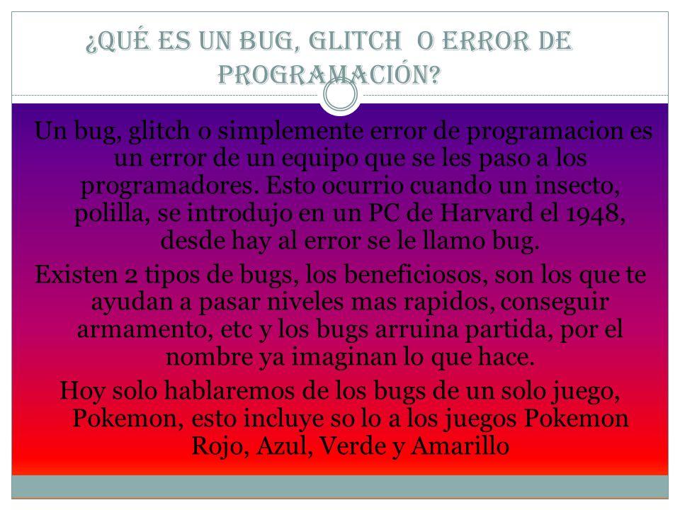 ¿Qué es un Bug, glitch o error de programación