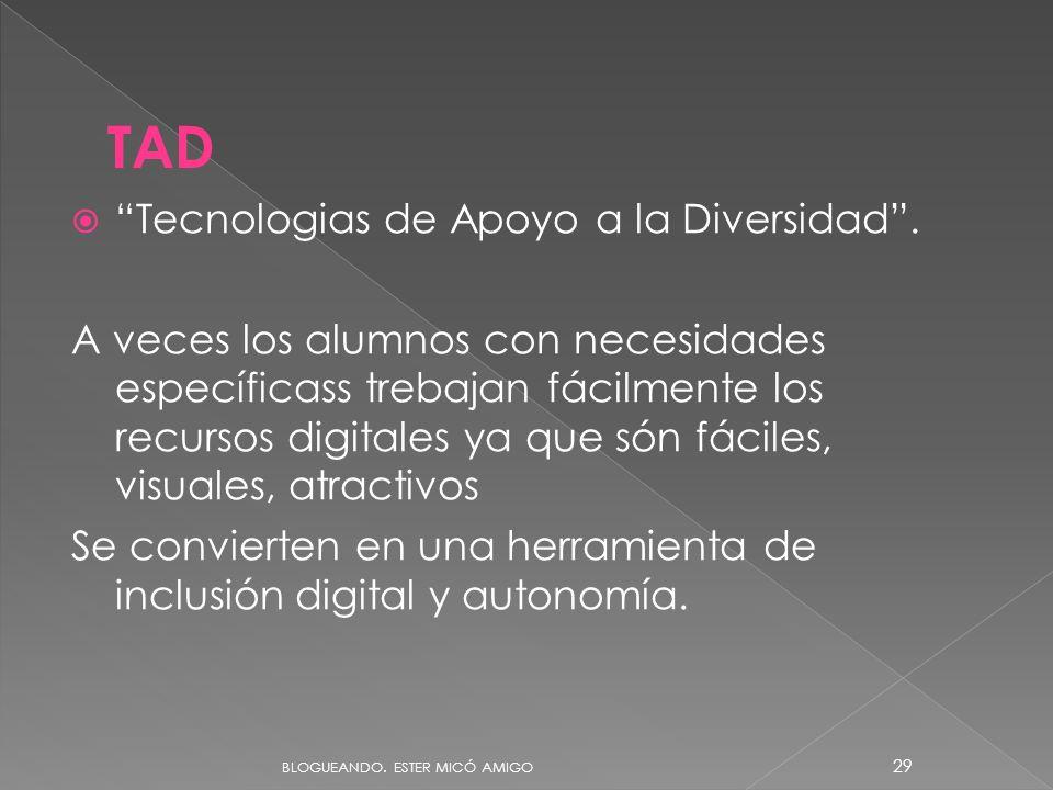 TAD Tecnologias de Apoyo a la Diversidad .