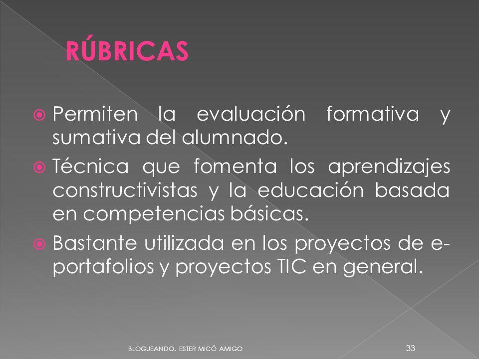 RÚBRICAS Permiten la evaluación formativa y sumativa del alumnado.