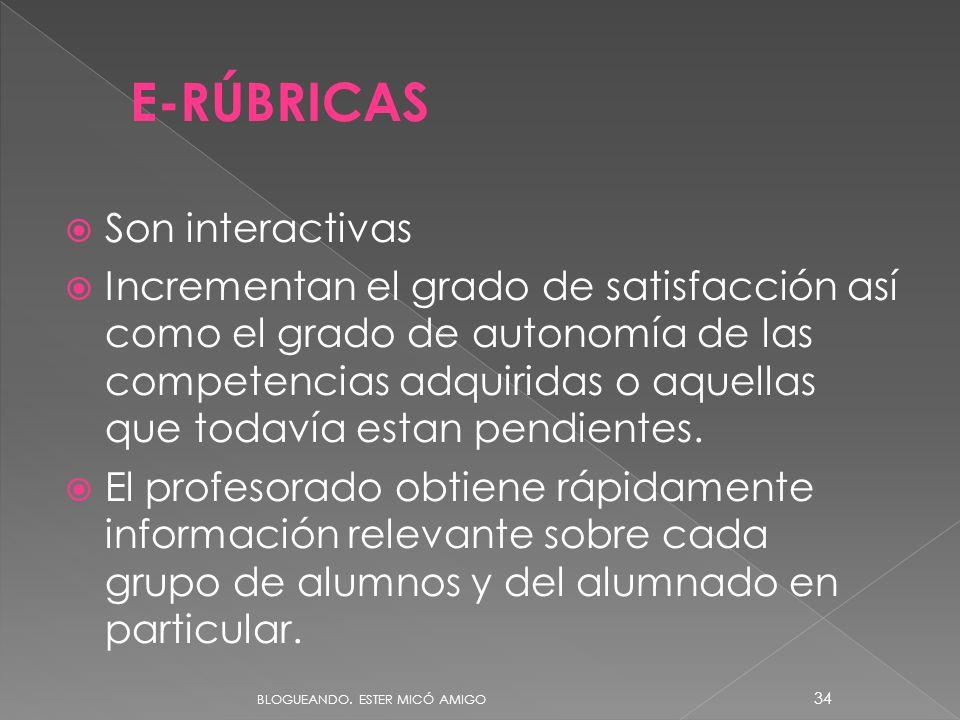 E-RÚBRICAS Son interactivas