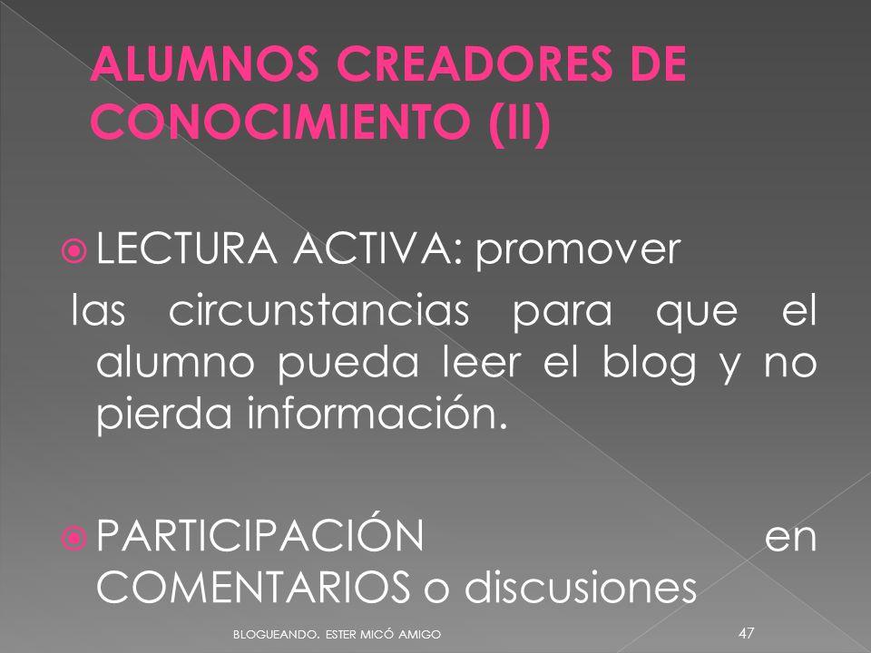 ALUMNOS CREADORES DE CONOCIMIENTO (II)