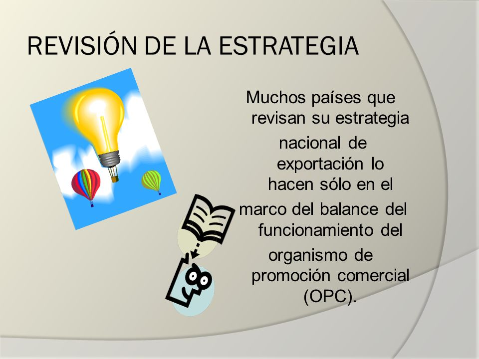 REVISIÓN DE LA ESTRATEGIA