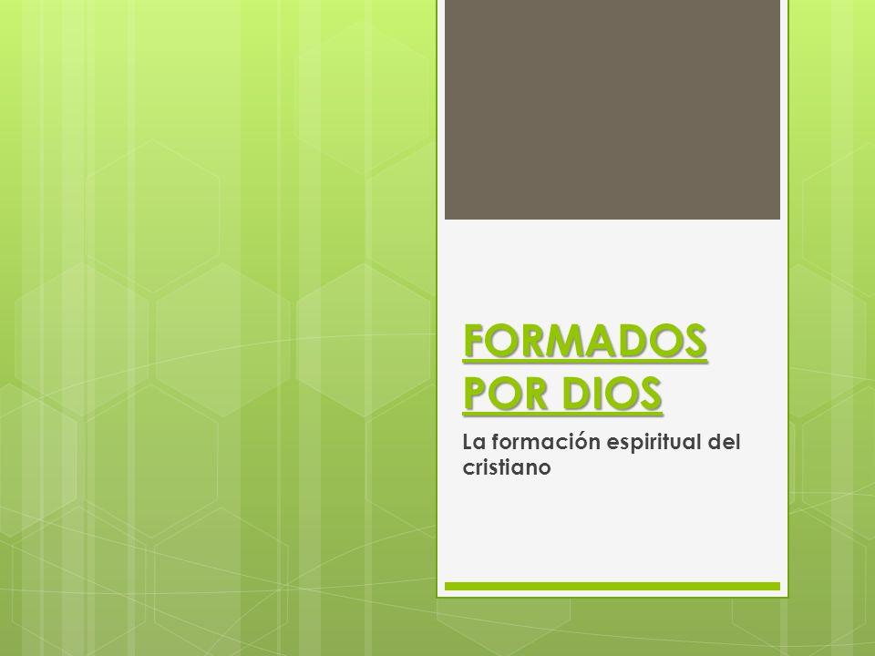 La formación espiritual del cristiano