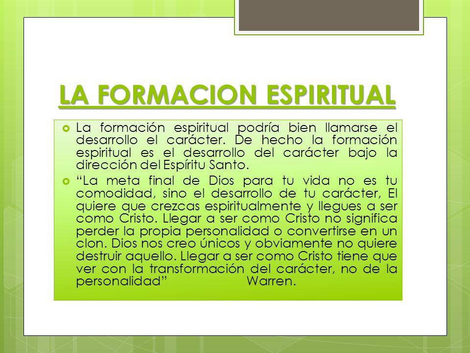 LA FORMACION ESPIRITUAL
