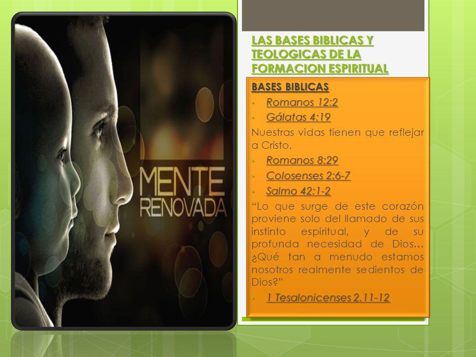 LAS BASES BIBLICAS Y TEOLOGICAS DE LA FORMACION ESPIRITUAL