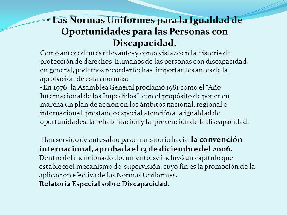 • Las Normas Uniformes para la Igualdad de Oportunidades para las Personas con