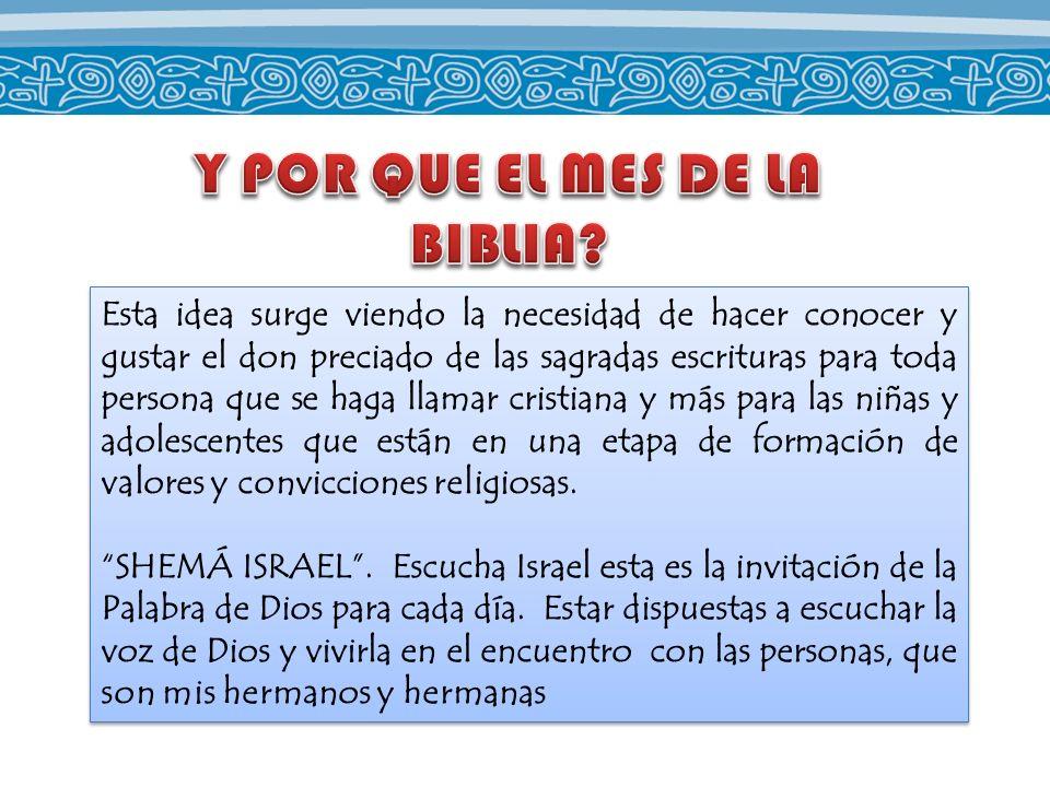 Y POR QUE EL MES DE LA BIBLIA