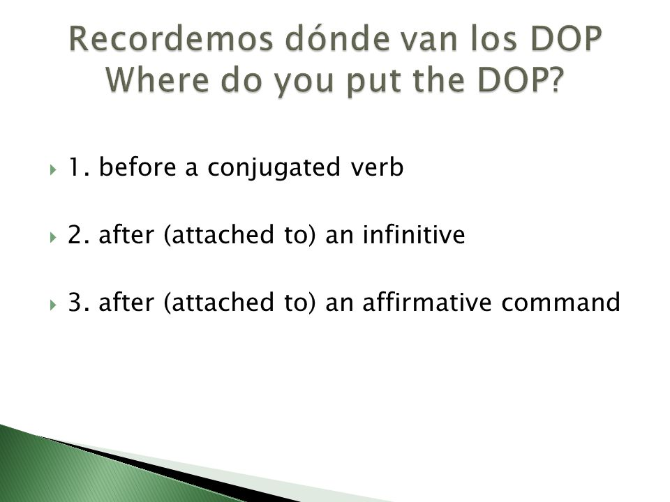 Recordemos dónde van los DOP Where do you put the DOP