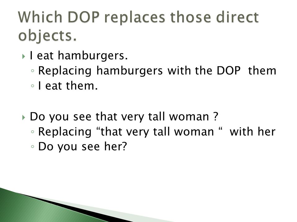 Which DOP replaces those direct objects.