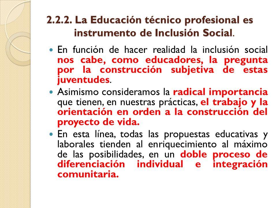 2. 2. 2. La Educación técnico profesional es