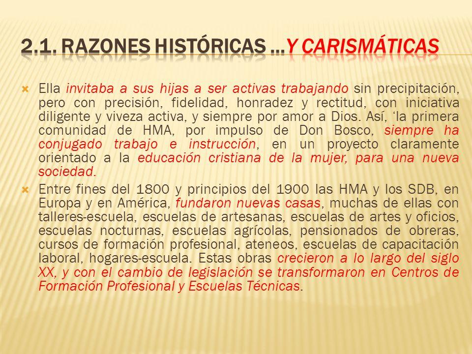 2.1. RAZONES HISTÓRICAS …y carismáticas