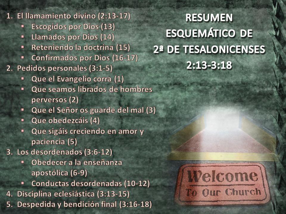 RESUMEN ESQUEMÁTICO DE 2ª DE TESALONICENSES 2:13-3:18