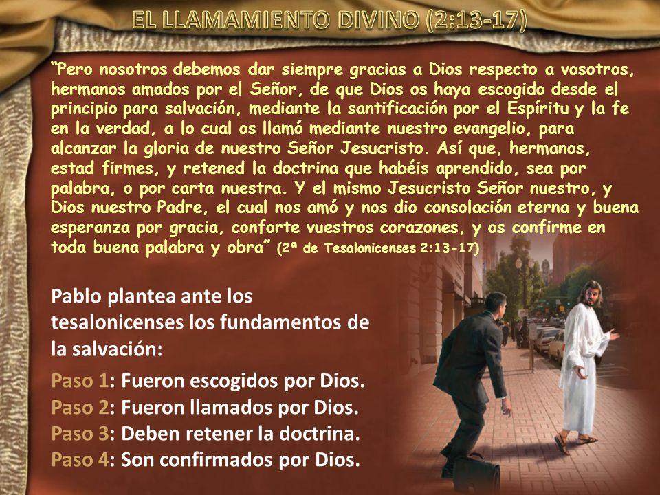 EL LLAMAMIENTO DIVINO (2:13-17)