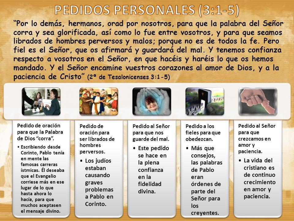 PEDIDOS PERSONALES (3:1-5)