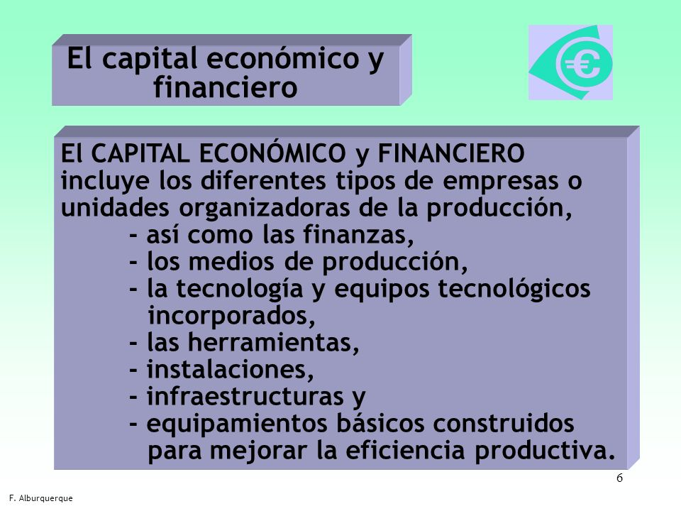 El capital económico y financiero