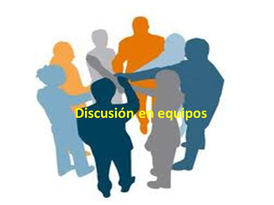 Discusión en equipos