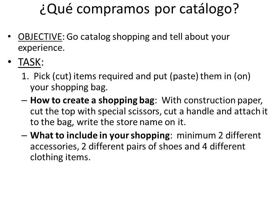 ¿Qué compramos por catálogo