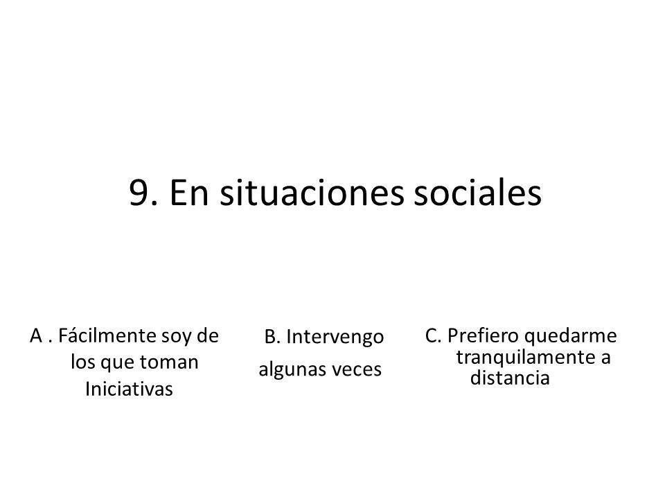 9. En situaciones sociales