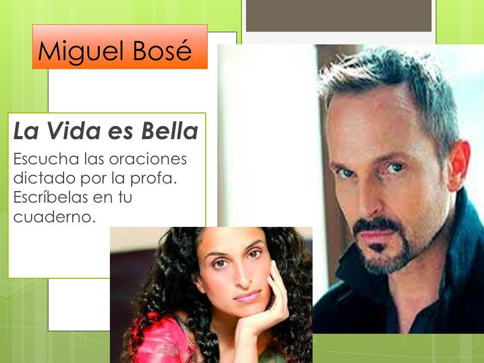 Miguel Bosé La Vida es Bella