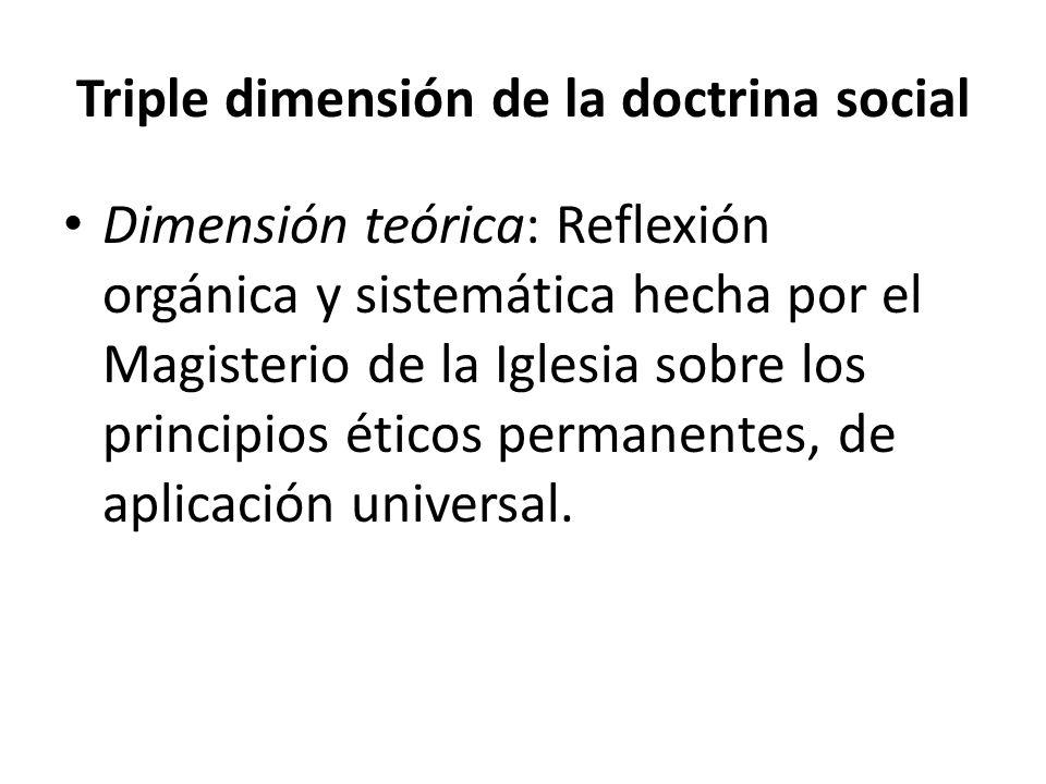 Triple dimensión de la doctrina social