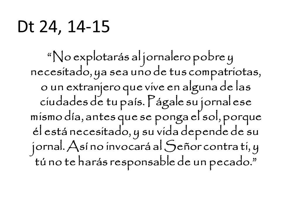 Dt 24, 14-15