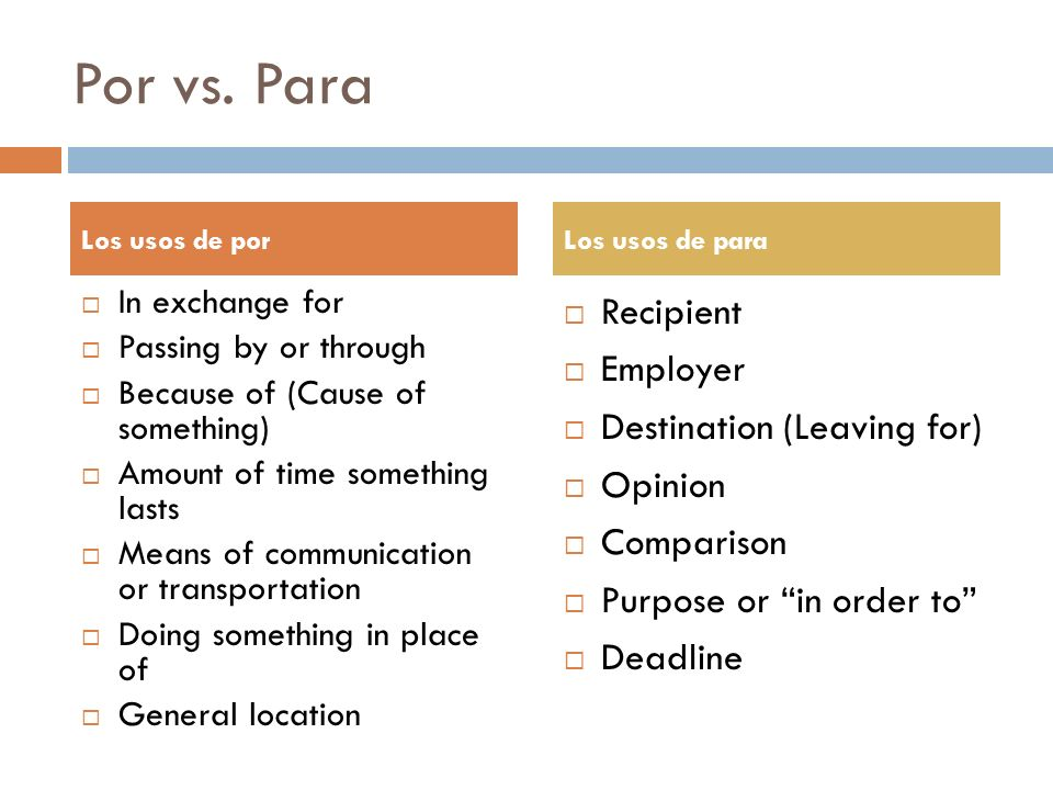Por vs. Para Recipient Employer Destination (Leaving for) Opinion