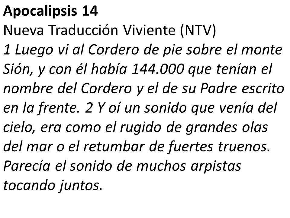 Apocalipsis 14 Nueva Traducción Viviente (NTV)