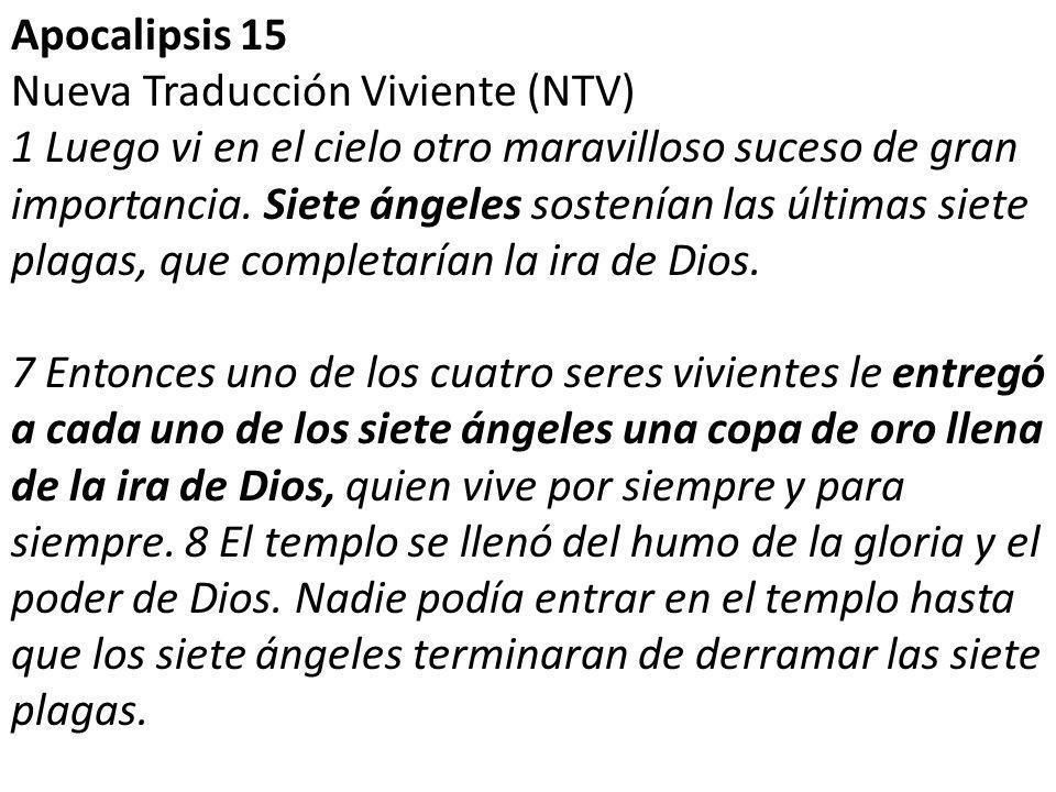 Apocalipsis 15 Nueva Traducción Viviente (NTV)