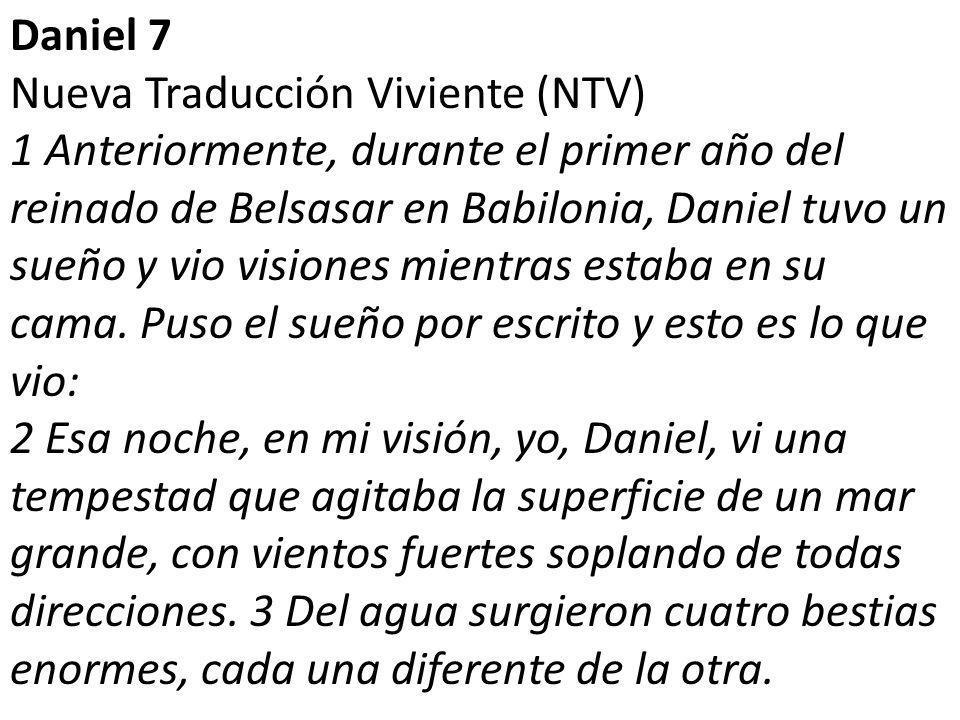 Daniel 7 Nueva Traducción Viviente (NTV)