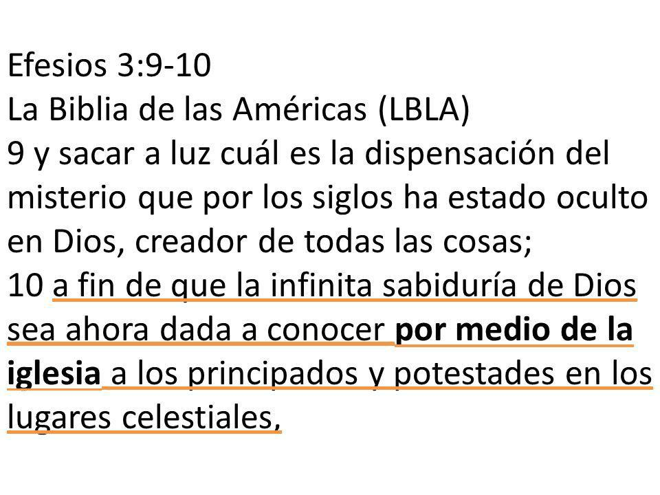 Efesios 3:9-10 La Biblia de las Américas (LBLA)