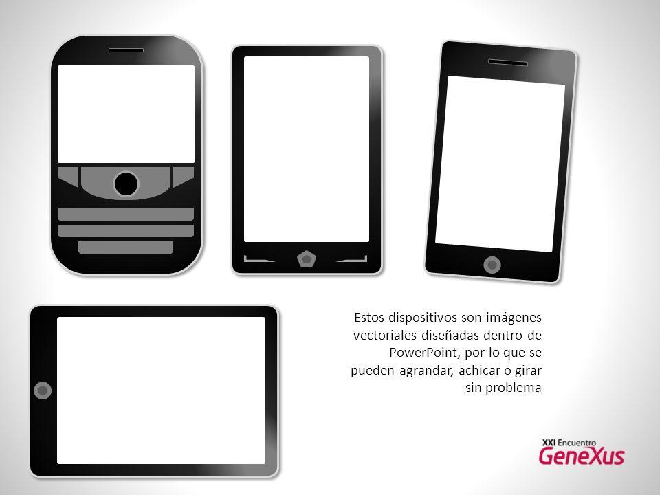 Estos dispositivos son imágenes vectoriales diseñadas dentro de PowerPoint, por lo que se pueden agrandar, achicar o girar sin problema