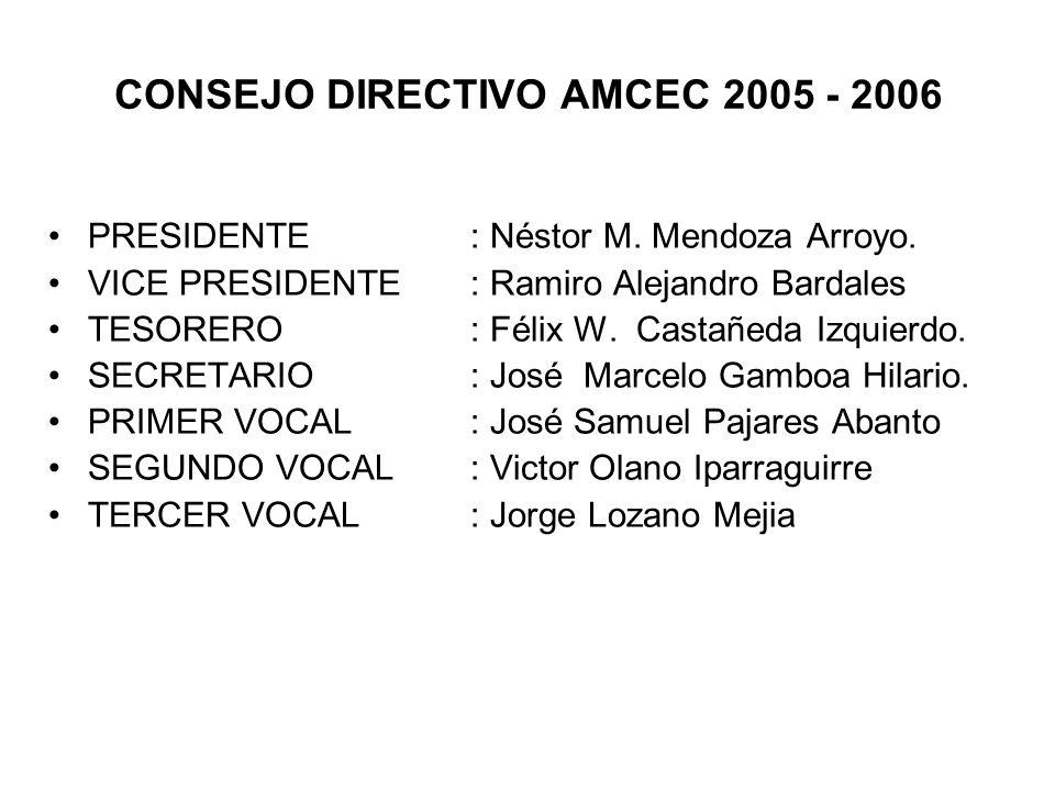 CONSEJO DIRECTIVO AMCEC 2005 - 2006