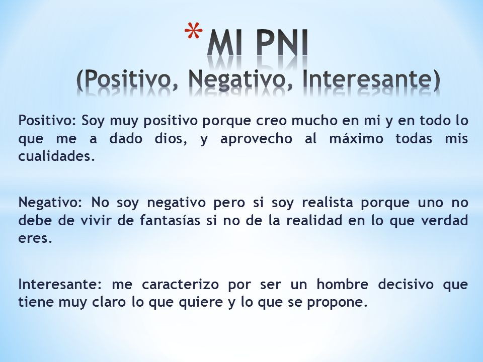 MI PNI (Positivo, Negativo, Interesante)