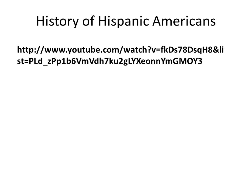 History of Hispanic Americans