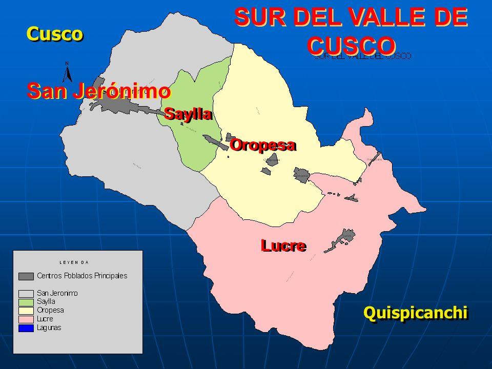 SUR DEL VALLE DE CUSCO San Jerónimo Cusco Saylla Oropesa Lucre