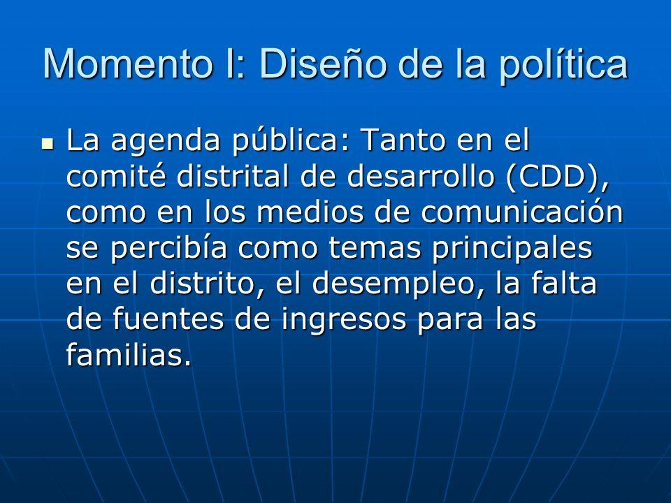 Momento I: Diseño de la política