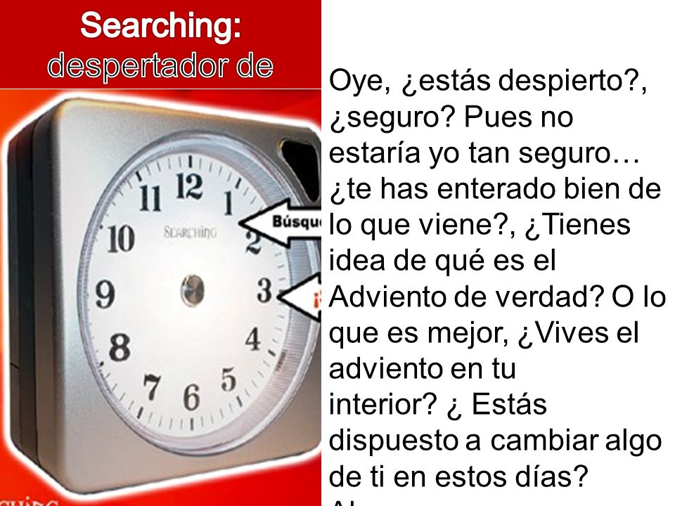 Searching: despertador de vidas