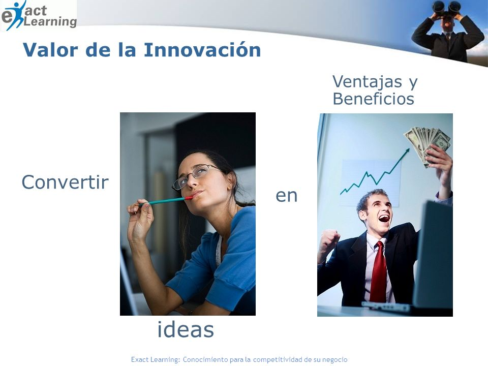 Valor de la Innovación Ventajas y Beneficios en Convertir ideas