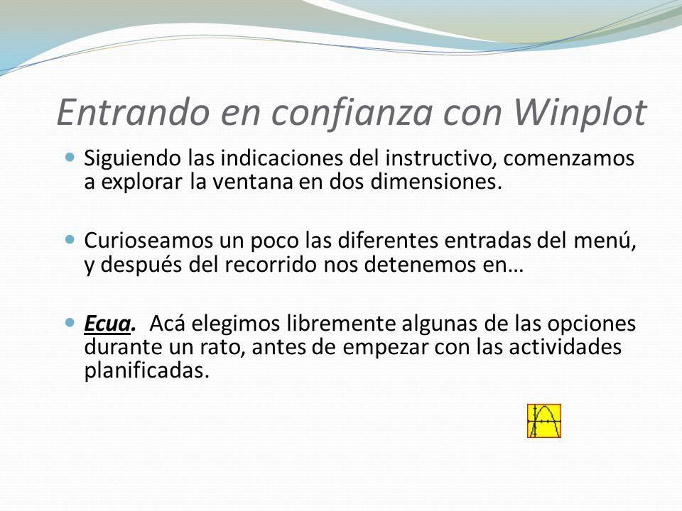 Entrando en confianza con Winplot