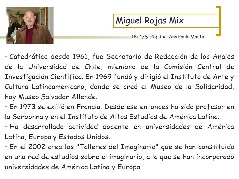 Miguel Rojas Mix IBi-1/SIPQ- Lic. Ana Paula Martin.