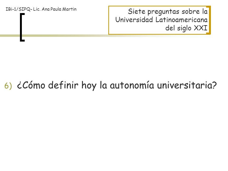 ¿Cómo definir hoy la autonomía universitaria