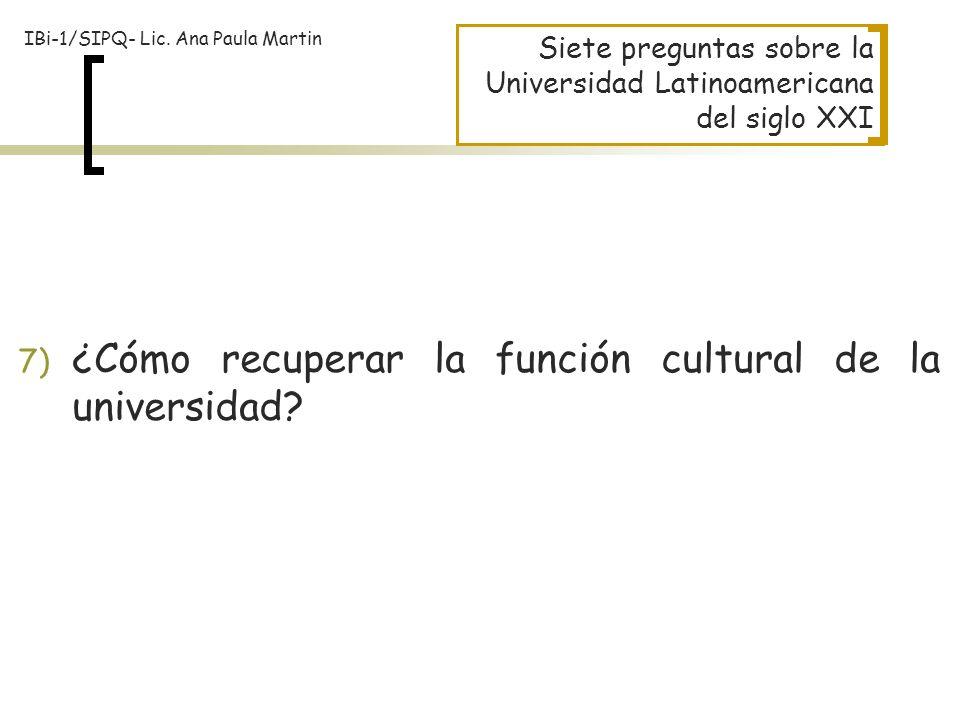 ¿Cómo recuperar la función cultural de la universidad