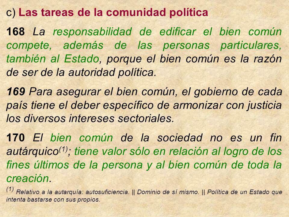 c) Las tareas de la comunidad política