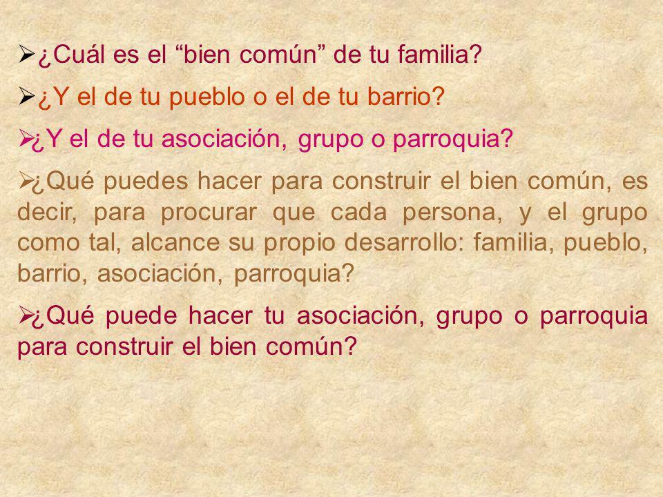 ¿Cuál es el bien común de tu familia