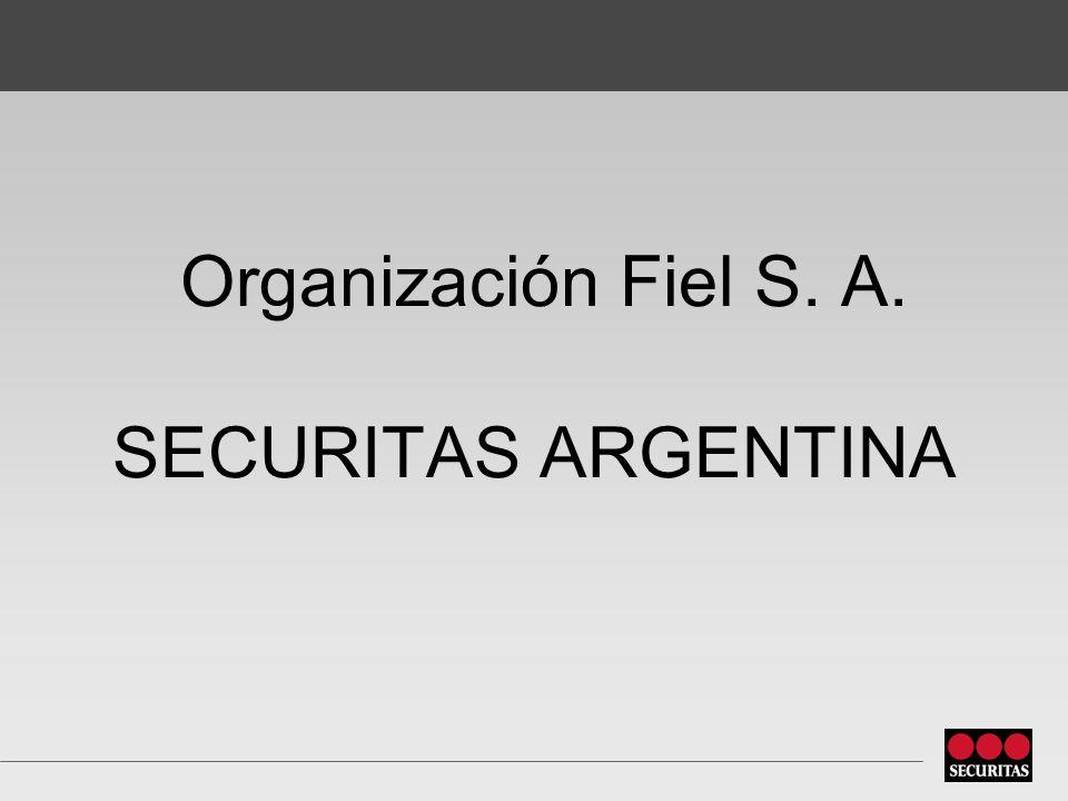 Organización Fiel S. A. SECURITAS ARGENTINA
