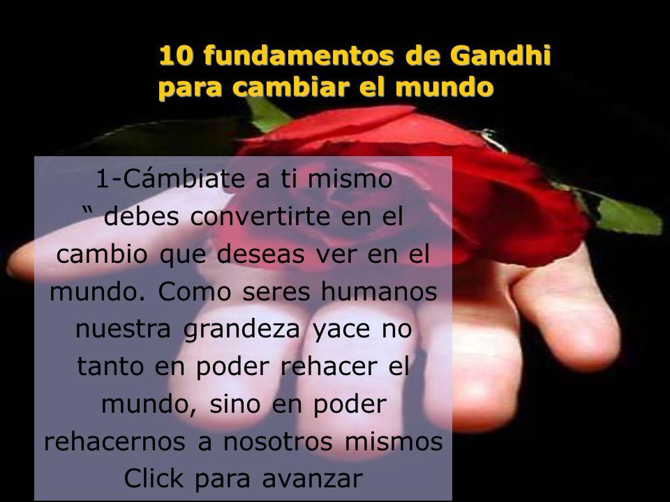 10 fundamentos de Gandhi para cambiar el mundo